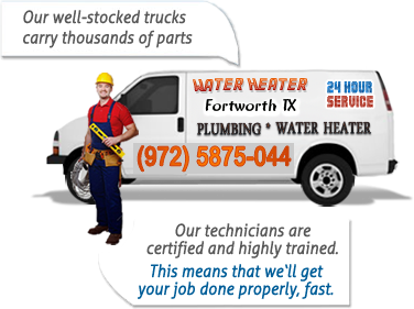 water heater fortworth truck